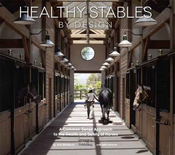 Healthy Stables By Design Released By Famed Architect